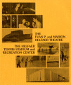 Brochure, Helfaer Theatre and Recreation Center