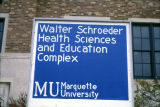 Sign advertising the Walter Schroeder Health Sciences and Education Complex