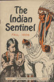 The Indian Sentinel, 1926; vol. 06, no. 04