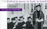 Called to serve, to lead, to teach: the inauguration of Father Wild, 1997